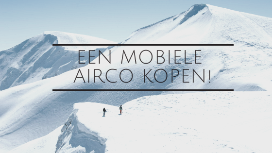 een mobiele airco kopen