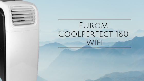 Eurom Coolperfect 180 wifi review
